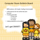 Computer Room Bulletin Board: Affirmations & Code Starters for a Growth Mindset
