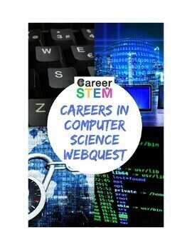 Computer Science Careers Webquest (distance learning)