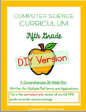 Computer Science Curriculum - Fifth Grade - DIY Version (Multiple Platforms)