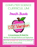Computer Science Curriculum - Fourth Grade - DIY Version (Multiple Platforms)