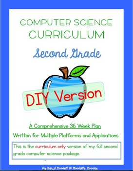 Computer Science Curriculum - Second Grade - DIY Version (Multiple Platforms)