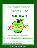 Computer Science Curriculum - Sixth Grade - DIY Version (M
