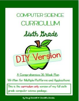 Computer Science Curriculum - Sixth Grade - DIY Version (M