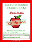 Computer Science Curriculum - Third Grade - DIY Version (Multiple Platforms)