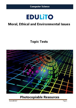 Computer Science - End of Topic Test -Moral, Ethical and Environmental Issues