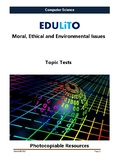 Computer Science - End of Topic Test -Moral, Ethical and E