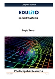 Computer Science -End of Topic Test - Security Systems