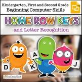 Beginning Computer Skills: Home Row and Letter Recognition Gr K-2 Google Slides