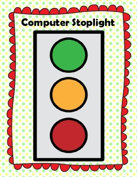 Computer Stoplight--Visual schedule for use of computer