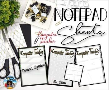 """Computer Teacher"" Notepad Sheets Set {Editable}"