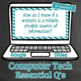 Computer Technology Essential Questions - Editable in Goog