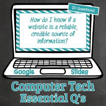 Computer Technology Essential Questions