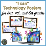 """Computer Technology """"I Can""""  Statement Posters for K through 5th Grade"""