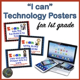 """Computer Technology """"I Can""""  Statement Posters for First Grade"""
