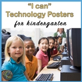 """Computer Technology """"I Can""""  Statement Posters for Kindergarten"""