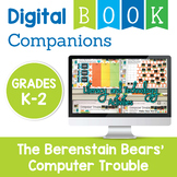 Computer Trouble Digital Book Companion Activities - Primary Grades K-2