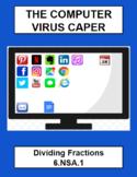 Computer Virus Caper Digital Breakout - Dividing Fractions