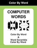 Computer Words - Color By Word & Color By Word Scramble Worksheets