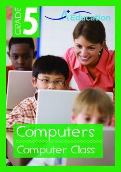 Computers - Computer Class - Grade 5