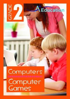 Computers - Computer Games - Grade 2