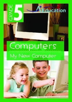 Computers - My New Computer - Grade 5