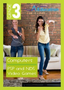Computers - PSP and NDS Video Games - Grade 3