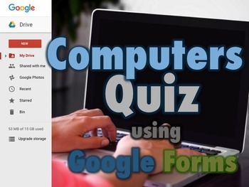 Computers Quiz using Google Forms