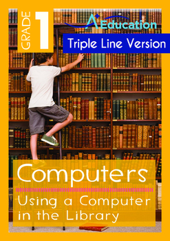 Computers - Using a Computer in the Library (with 'Triple-Track Writing Lines')