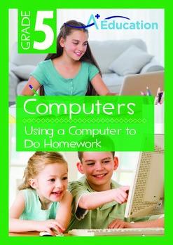 Computers - Using a Computer to Do Homework - Grade 5