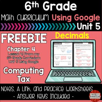 Computing Tax 6th Grade Math Curriculum Using Google FREEBIE