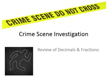 Computing with Decimals, Fractions, & Mixed Numbers: MURDER MYSTERY