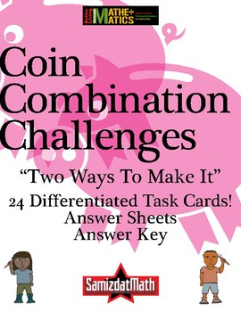 Coin Combination Challenges: 24 Task Cards to Make Change 2 Different Ways