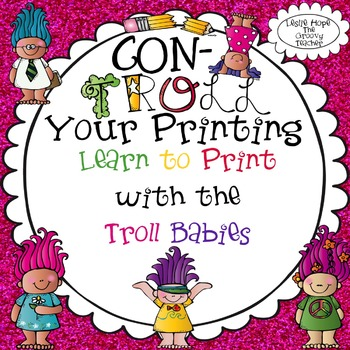 ConTroll Your Printing - Learn to Print with the Troll Babies