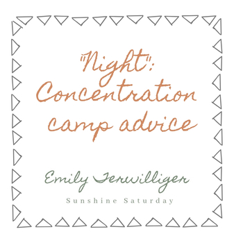 Concentration Camp Advice