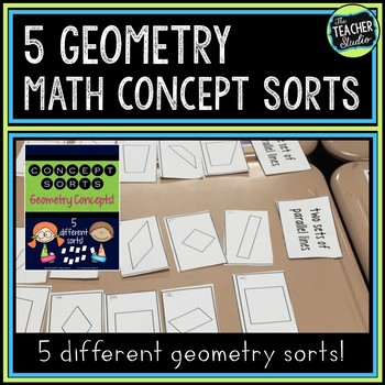 Concept Sorts:  A Set of 5 Geometry Sorts for Grades 4 and 5