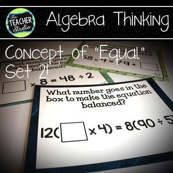 "Concept of ""Equals"" Algebra Thinking Task Card SET 2: Grades 4 -5"