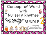 Concept of Word with Nursery Rhymes - BUNDLE 2