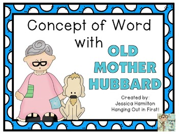 Concept of Word with Nursery Rhymes - Old Mother Hubbard