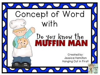 Concept of Word with Nursery Rhymes - The Muffin Man
