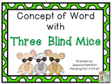 Concept of Word with Nursery Rhymes - Three Blind Mice