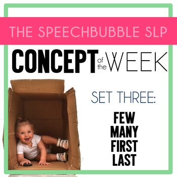 Concept of the Week: Set 3 - FEW, MANY, FIRST, LAST