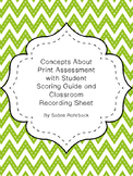 Concepts About Print Assessment, Student Scoring Guide & Classroom Scores Sheet