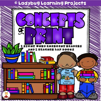 Concepts of Print (Emergent Readers / Lap Books / Anchor Charts)