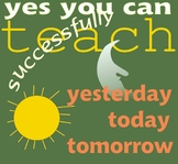 How to Teach the Concepts of Yesterday, Today, & Tomorrow