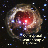 Conceptual Astronomy-Volume 2 of 2- Teacher Manual, Lesson Plans, PPT's, Labs