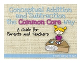 Conceptual Math the Common Core Way: Addition and Subtraction Strategies