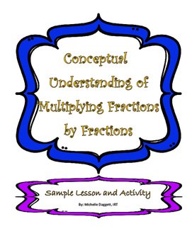 Conceptual Multiplying Fractions Lesson