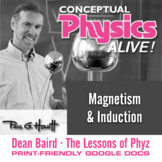 Conceptual Physics Alive: Magnetism and Electromagnetic Induction