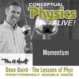 Conceptual Physics Alive: Momentum