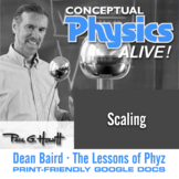 Conceptual Physics Alive: Scaling